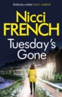 Tuesday's Gone : A Frieda Klein Novel (2) - Book