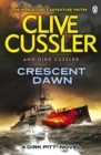 Crescent Dawn : Dirk Pitt #21 - Book