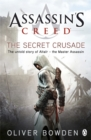 The Secret Crusade : Assassin's Creed Book 3 - Book