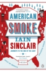 American Smoke : Journeys to the End of the Light - Book