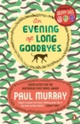 An Evening of Long Goodbyes - Book