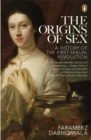The Origins of Sex : A History of the First Sexual Revolution - Book
