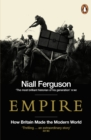 Empire : How Britain Made the Modern World - eBook