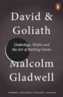 David and Goliath : Underdogs, Misfits and the Art of Battling Giants - Book