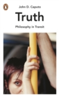 Truth : Philosophy in Transit - eBook
