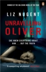 Unravelling Oliver : The gripping psychological suspense from the No. 1 bestseller - Book