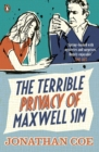The Terrible Privacy Of Maxwell Sim - Book