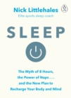 Sleep : Change the way you sleep with this 90 minute read - Book