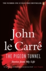 The Pigeon Tunnel : Stories from My Life - Book