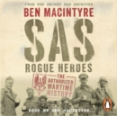 SAS : Rogue Heroes   the Authorized Wartime History - eAudiobook