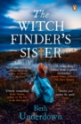 The Witchfinder's  Sister : The captivating Richard & Judy Book Club historical thriller 2018 - Book