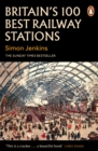 Britain's 100 Best Railway Stations - Book
