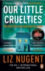 Our Little Cruelties : A new psychological suspense from the No.1 bestseller - Book