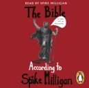 The Bible According to Spike Milligan - eAudiobook