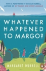 Whatever Happened to Margo? - Book