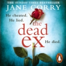 The Dead Ex : The Sunday Times bestseller - eAudiobook