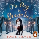 One Day in December : The Most Heart-Warming Debut of Autumn 2018 - eAudiobook