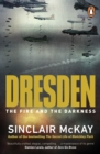 Dresden : The Fire and the Darkness - Book