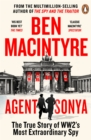 Agent Sonya : Lover, Mother, Soldier, Spy - eBook