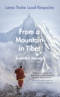 From a Mountain In Tibet : A Monk s Journey - eBook