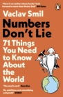 Numbers Don't Lie : 71 Things You Need to Know About the World - eBook