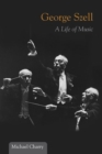 George Szell : A Life of Music - Book