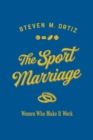 The Sport Marriage : Women Who Make It Work - eBook