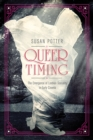 Queer Timing : The Emergence of Lesbian Sexuality in Early Cinema - Book