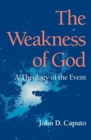 The Weakness of God : A Theology of the Event - eBook