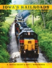 Iowa's Railroads : An Album - eBook