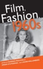 Film, Fashion, and the 1960s - Book