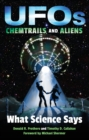 UFOs, Chemtrails, and Aliens : What Science Says - eBook