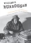 William S. Burroughs Cutting Up the Century - Book