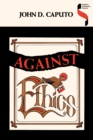 Against Ethics : Contributions to a Poetics of Obligation with Constant Reference to Deconstruction - Book