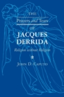 The Prayers and Tears of Jacques Derrida : Religion without Religion - Book