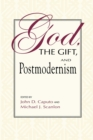 God, the Gift, and Postmodernism - Book