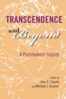 Transcendence and Beyond : A Postmodern Inquiry - Book