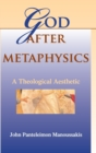 God after Metaphysics : A Theological Aesthetic - Book