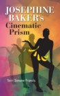 Josephine Baker's Cinematic Prism - Book