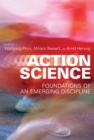 Action Science : Foundations of an Emerging Discipline - Book