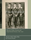 Heredity Explored : Between Public Domain and Experimental Science, 1850-1930 - Book