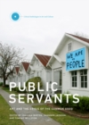 Public Servants : Art and the Crisis of the Common Good Volume 2 - Book