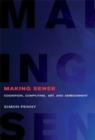 Making Sense : Cognition, Computing, Art, and Embodiment - Book