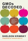 GMOs Decoded : A Skeptic's View of Genetically Modified Foods - Book