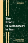 The Road to Democracy in Iran - Book