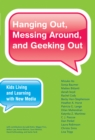 Hanging Out, Messing Around, and Geeking Out - eBook