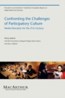 Confronting the Challenges of Participatory Culture : Media Education for the 21st Century - eBook