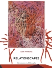 Relationscapes : Movement, Art, Philosophy - eBook