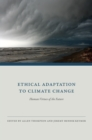 Ethical Adaptation to Climate Change : Human Virtues of the Future - eBook