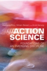 Action Science : Foundations of an Emerging Discipline - eBook